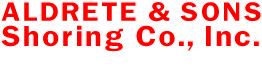 Aldrete & Sons Shoring Co., Inc.